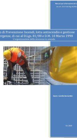 Corso di Prevenzione Incendi, lotta antincendio e gestione emergenze, di cui al D.Lgs. 81/08 e D.M. 10 Marzo 1998